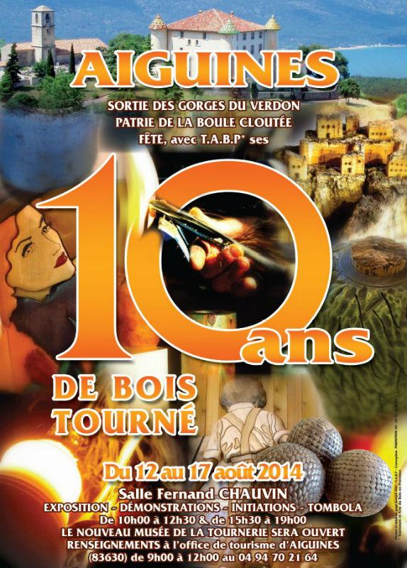 Affiche des Journées du bois tourn 2014 à Aiguinesé